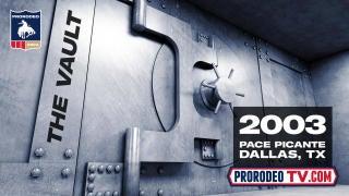 prtv-vault-2003pacepicantedallas.jpg
